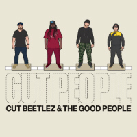 CUT BEETLEZ & THE GOOD PEOPLE: Cut People