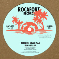 KOKORO DISCO-SAN: Isla Fantasía b?/?w Sonic Feeling (Vinyl 12