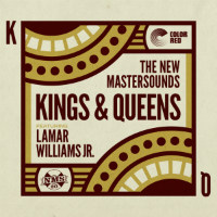 THE NEW MASTERSOUNDS feat. LAMAR WILLIAMS: Kings & Queens