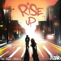 JSTAR feat. KINCK & VURSATYL: Rise Up EP Premiere
