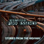 FREETHINKER FUNK ESSENCE: Stories From The Highway