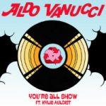 ALDO VANUCCI feat. KYLIE AULDIST: You're All Show (FLEVANS remix)
