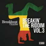 BREAKBEAT PARADISE: Breakin' The Riddim Vol. 3