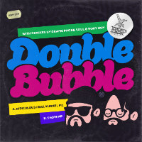 DOUBLE BUBBLE: Ridiculous EP