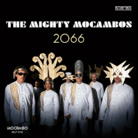 THE MIGHTY MOCAMBOS:  2066