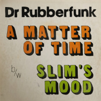 DR RUBBERFUNK: My Life At 45 Part 3