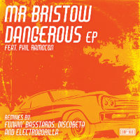 MR BRISTOW feat. PHIL RAMOCON: Dangerous