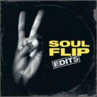 SOUL FLIP EDITS: Soul Flip Edits LP