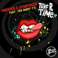 PROSPER & STABFINGER: Take R Time EP