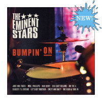 THE EMINENT STARS: Bumpin' On