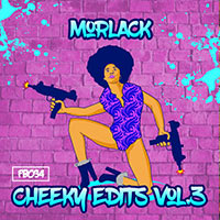 MORLACK: Cheeky Edits EP Vol. 3