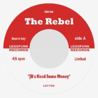THE REBEL: JBs NEED SOME MONEY / Hot Groove (Vinyl 7