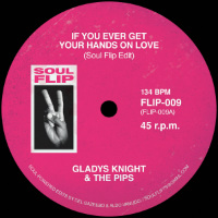 SOUL FLIP EDITS: If You Ever Get Your Hands On Love / Sneakin' Sally Through The Alley (Vinyl 7