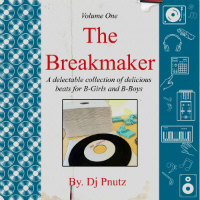 DJ PNUTZ: The Breakmaker