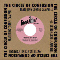THE CIRCLE OF CONFUSION feat. CORNELL CAMPBELL: Yesterday Was History (Vinyl 7