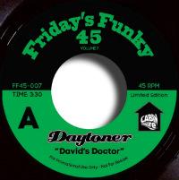 DAYTONER: David's Doctor b/w Ooh Lalo (Vinyl 7