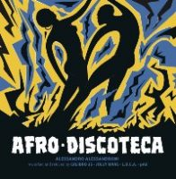 ALESSANDRO ALESANDRONI:  Afro Discoteca - Reworked and Reloved by CALIBRO 35, JOLLY MARE, L.U.C.A. and pAd (Vinyl 12