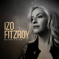 IZO FITZROY: Blind Faith