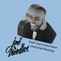 JIMI NEEDLES: Dean Town Come Down (Vulf.Paak Boot) Free download