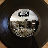 CHOI feat. GUILTY SIMPSON: Hip Hop Saved My Life