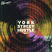YORK STREET HUSTLE: Cruelty EP
