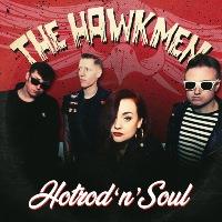 THE HAWKMEN:  Hotrod N Soul EP