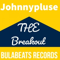 JOHNNYPLUSE: The Break Out
