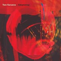 TOM CARUANA: Adapatrap