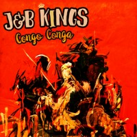 J&B KINGS:  Conga Conga