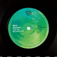 NICO GOMEZ & HIS AFRO-PERCUSSION INC: Chibiquiban b/w Chibiquiban (TONTON BOOM edit) (Vinyl 7?)