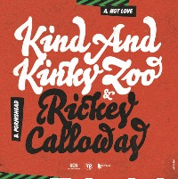 KIND & KINKY ZOO feat. RICKEY CALLOWAY: Hot Love (Vinyl 7