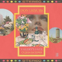 DON LEISURE: Valery's Fate