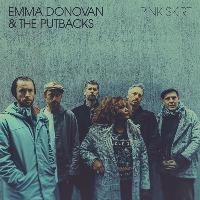 EMMA DONOVAN & THE PUTBACKS:  Pink Skirt