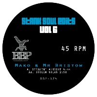 MAKO & MR BRISTOW: Stank Soul Edits Vol. 6 (Vinyl 7