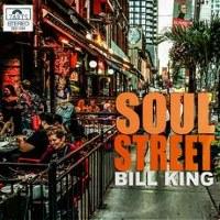 BILL KING: Soul Street