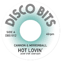 CANNON & MIRRORBALL: Hot Lovin'