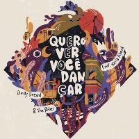 THE REBEL, DEDY DREAD, KEILA ABEID, MO' HORIZONS: Quero Ver Você Dançar (Vinyl 12