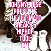 JOHNNYPLUSE: The Ultimate Breaks & Hiphop Toolkit