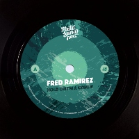 FRED RAMIREZ: Hold On I'm Coming (Vinyl 7
