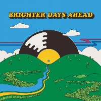 Brighter Days Ahead (Double vinyl LP)