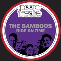 THE BAMBOOS: Ride On Time