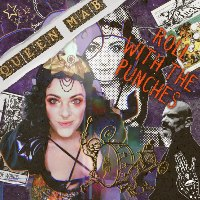 QUEEN MAB: Roll With The Punches