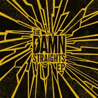 THE DAMN STRAIGHTS: The Damn Straights EP