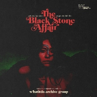 WHATITDO ARCHIVE GROUP: The Black Stone Affair