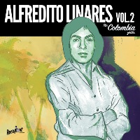 ALFREDITO LINARES: Vol. 2 The Colombia Years