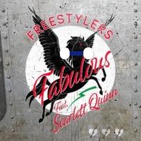 FREESTYLERS feat. SCARLETT QUINN: Fabulous