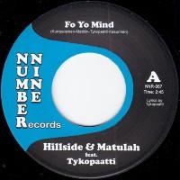 HILLSIDE & MATULAH ft. TYKOPAATTI:  Fo Yo Mind