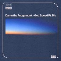 DAMU THE FUDGEMUNK feat. BLU: God Speed