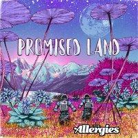 THE ALLERGIES: Promised Land (Album)